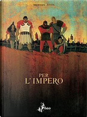 Per l'Impero by Bastien Vivès, Merwan