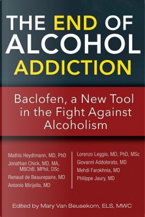 The End of Alcohol Addiction by Mathis Heydtmann