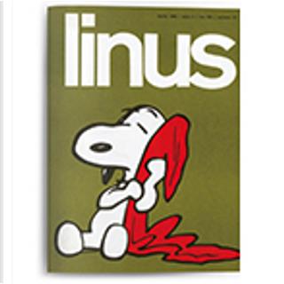 Linus: anno 2, n. 4, aprile 1966 by Al Capp, Brant Parker, Charles M. Schulz, Dave Rusch, Enzo Lunari, Franco Di Giacomo, George Herriman, Guido Crepax, Johnny Hart, Oreste Del Buono, Walt Kelly