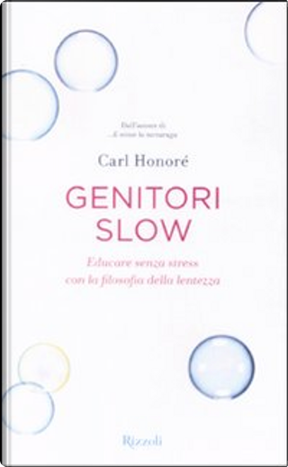 Genitori slow. by Carl Honore