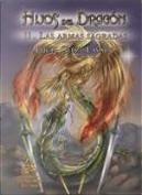 HIJOS DEL DRAGON II  by Lucía González Lavado