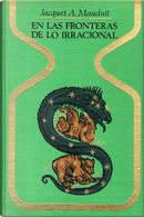 En las fronteras de lo irracional by Jacques A. Mauduit