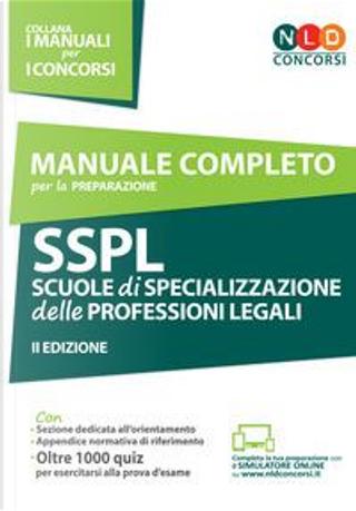 Manuale completo per la preparazione SSPL. Scuole di specializzazione delle professioni legali by C. Apostolo