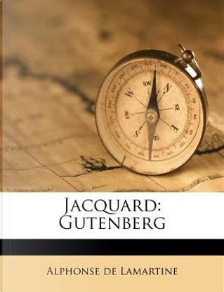 Jacquard by Alphonse de Lamartine
