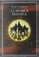 La sporca dozzina by E.M. Nathanson