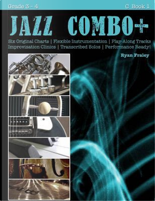 Jazz Combo Plus by Ryan Fraley