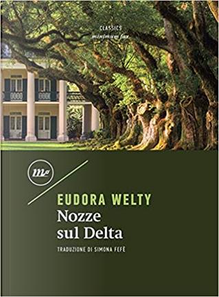 Nozze sul Delta by Eudora Welty