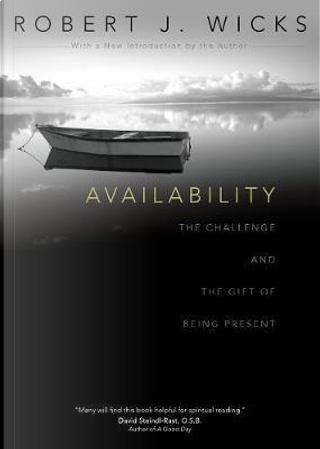 Availability by Robert J. Wicks