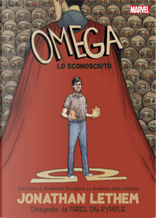 Omega lo sconosciuto by Farel Dalrymple, Jonathan Lethem, Karl Rusnak