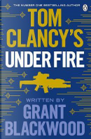 Tom Clancy's Under Fire by Grant Blackwood
