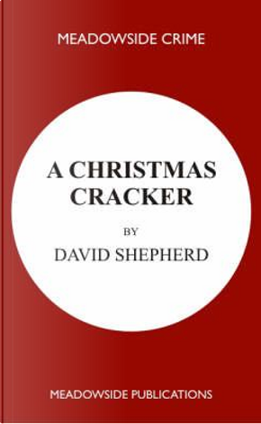 A Christmas Cracker by David Shepherd