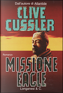 Missione Eagle by Clive Cussler