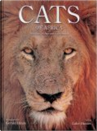 Cats of Africa by Luke Hunter