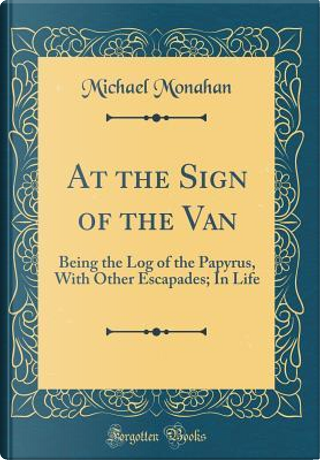At the Sign of the Van by Michael Monahan