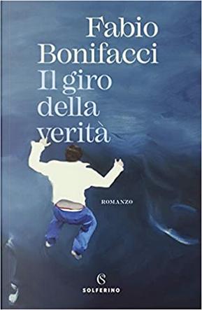 Il giro di verità by Fabio Bonifacci