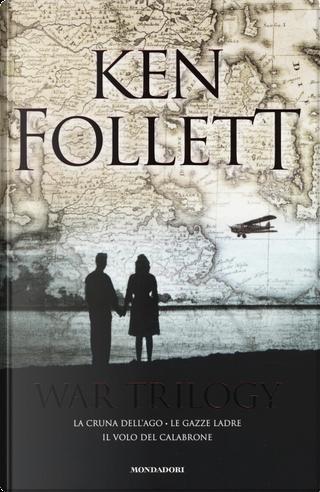 War Trilogy by Ken Follett
