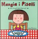 Mangia i piselli by Kes Gray, Nick Sharratt