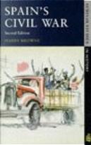 Spain's Civil War by Harry Browne