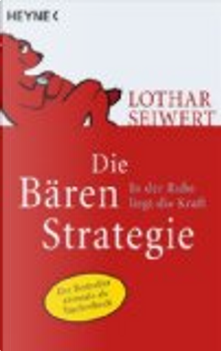 Die Bären-Strategie by Lothar Seiwert