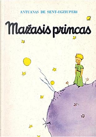 Mazasis princas by Antoine de Saint-Exupery