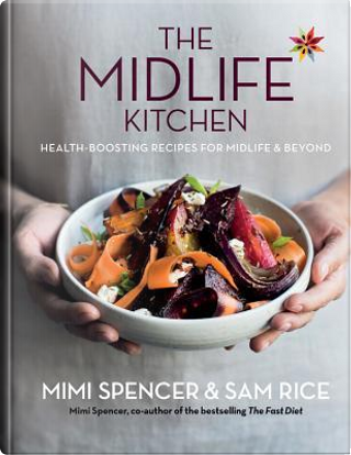 The Midlife Kitchen by Mimi Spencer