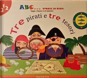 Tre pirati e tre tesori by Emy Canale