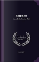 Happiness by Karl Hilty