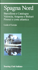 Spagna Nord by Franco Mimmi, Gianfranco Spinelli, Luca Giannini, Patrizio Rigobon