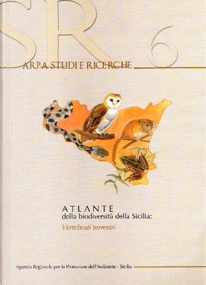 Atlante della biodiversità della Sicilia: Vertebrati Terrestri by AA. VV.