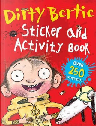 Dirty Bertie Sticker and Activity Book by alan macdonald