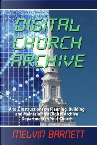Digital Church Archive by Melvin E. Barnett