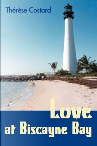 Love at Biscayne Bay by Thereza Rego