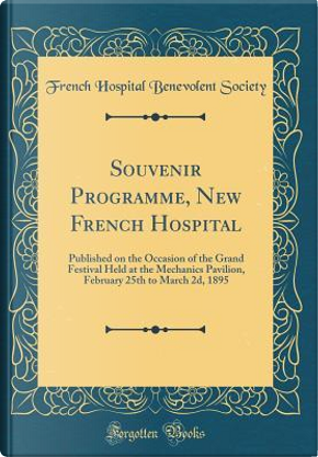 Souvenir Programme, New French Hospital by French Hospital Benevolent Society