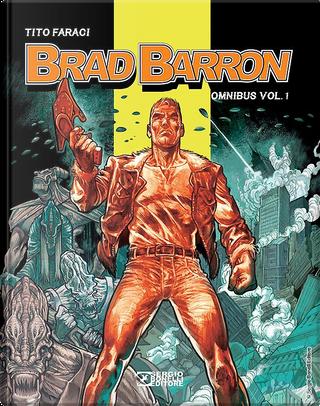 Brad Barron Omnibus vol. 1 by Tito Faraci