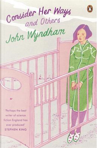 Consider Her Ways by John Wyndham