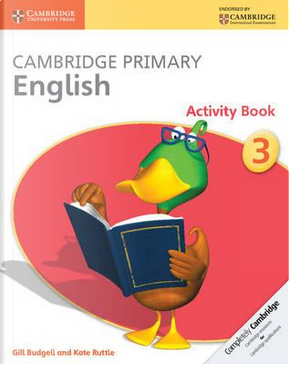 Cambridge Primary English. Activity Book Stage 3 by Gill Budgell
