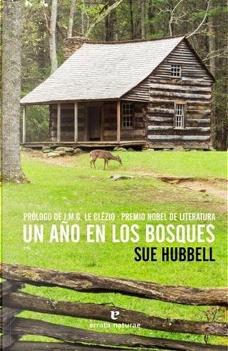 Un año en los bosques by Sue Hubbell