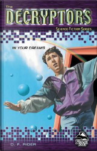 In Your Dreams by David F. Rider