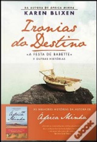 Ironias do Destino by Karen Blixen