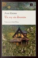 Un rey sin diversión by Jean Giono