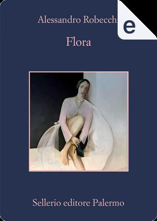 Flora by Alessandro Robecchi
