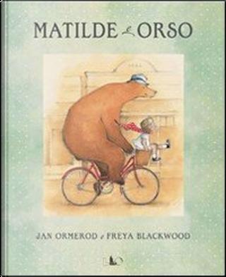 Matilde e Orso by Jan Ormerod