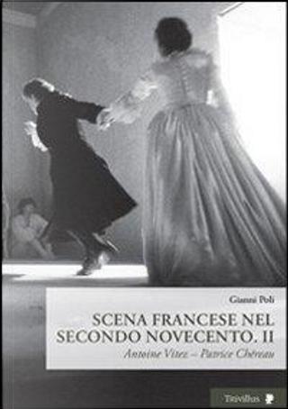 Scena francese nel secondo Novecento by Gianni Poli