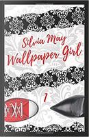 Wallpaper Girl by Silvia May