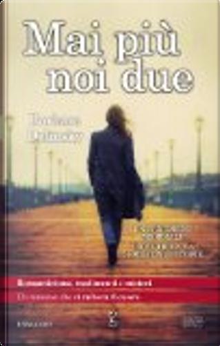 Mai più noi due by Barbara Delinsky