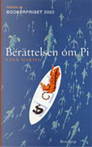 Berättelsen om Pi by Yann Martel