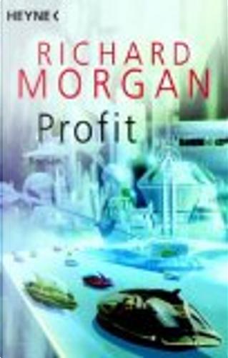 Profit by Richard Morgan
