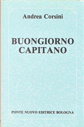 Buongiorno capitano by Andrea Corsini