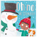 Oh No, Mr Snowman! (Christmas picture book) by Make Believe Ideas