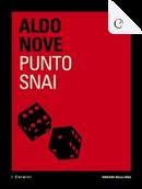 Punto Snai by Aldo Nove